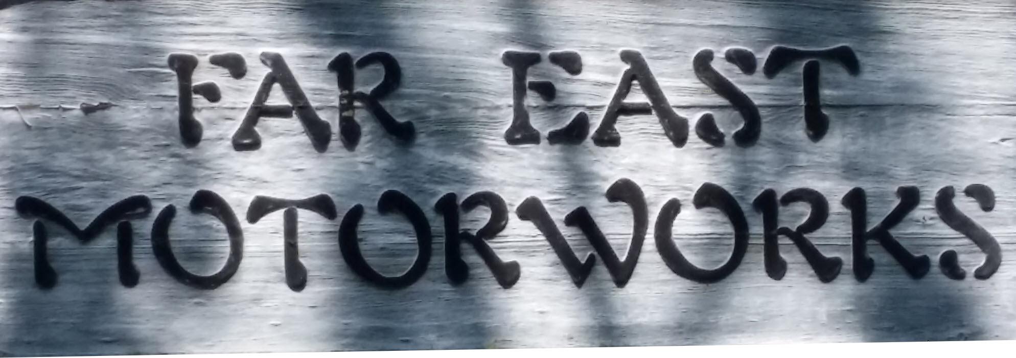 far-east-motorworks-sign